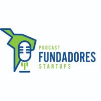 Fundadores:  Startups   Emprendimiento   Tecnología   Venture Capital   Innovación podcast