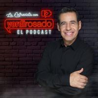 La Entrevista con Yordi Rosado podcast