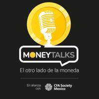Money Talks: El otro lado de la moneda podcast