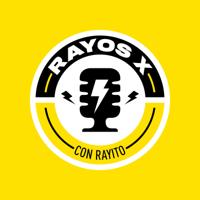 Rayos X podcast