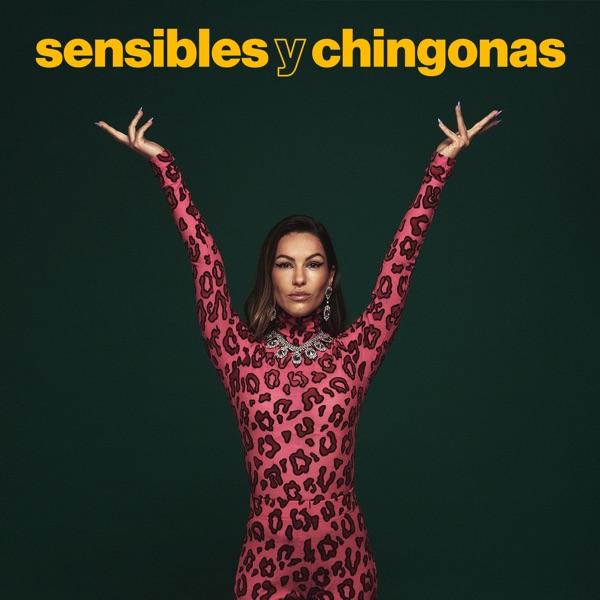 Sensibles y Chingonas con Romina Sacre podcast