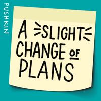 A Slight Change of Plans podcast