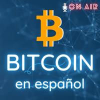 Bitcoin en español podcast