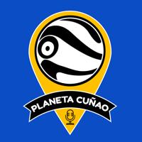 Planeta Cuñao podcast