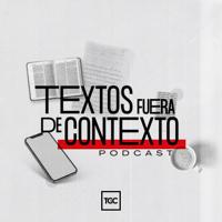 Textos fuera de Contexto podcast