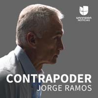 Contrapoder, con Jorge Ramos podcast