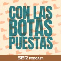 Con Las Botas Puestas podcast
