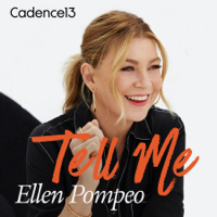 Tell Me with Ellen Pompeo